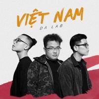 Việt Nam (Single) - Da LAB