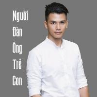 Người Đàn Ông Trẻ Con - Thanh Hùng