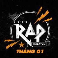 Nhạc Hot Rap Việt Tháng 01/2018 - Various Artists