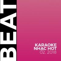 Beat Karaoke Nhạc Hot Tháng 02/2018 - Various Artists
