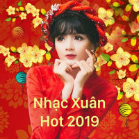Nhạc Xuân Hot 2019 - Various Artists
