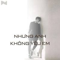 Nhưng Anh Không Yêu Em - Various Artists