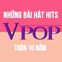 Những Bản Hits Vpop Tròn 10 Năm - Various Artists