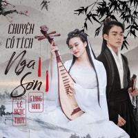 Chuyện Tình Cổ Tích Nga Sơn (Single) - Mai Đức Hùng, Lê Ngọc Thúy