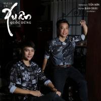 Mashup Xuân Quốc Dũng (Single) - Tấn Sơn, Bảo Châu (Cà Pháo)