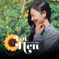 Lời Hẹn (Single) - Thanh Lan (Trẻ)