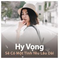 Hy Vọng Sẽ Có Một Tình Yêu Lâu Dài - Various Artists