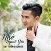 Nhớ Người Yêu (Single) - Duy Thắng Bolero