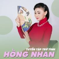 Hồng Nhan (Tuyển Tập Trữ Tình) - Various Artists