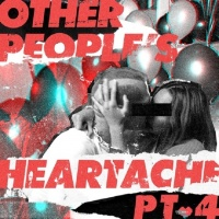 Other People's Heartache (Pt. 4) - Bastille, Other People's Heartache