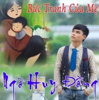 Bức Tranh Của Mẹ - Ngô Huy Đồng