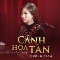 Cánh Hoa Tàn (Single) - Hương Tràm