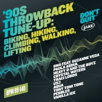 Body By Jake: '90s Throwback Tune-Up: Biking, Hiking, Climbing, Walking, Lifting  (BPM 99-140) - Various Artists