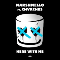 Here With Me (Single) - Marshmello, Chvrches