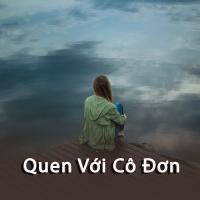 Quen Với Cô Đơn - Various Artists