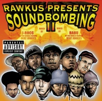 Rawkus Presents Soundbombing I - Various Artists