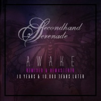 Awake: Remixed & Remastered, 1 - Secondhand Serenade