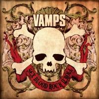 Sex Blood Rock N' Roll - VAMPS