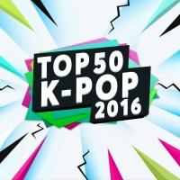 Top 50 Ca Khúc Nhạc Hàn Được Nghe Nhiều Nhất 2016 - Various Artists