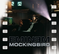 Mockingbird - Eminem