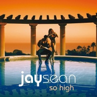 So High - Jay Sean