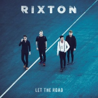 Let The Road (Deluxe) - Rixton