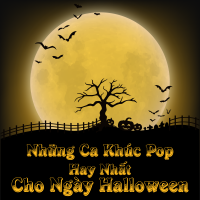Những Ca Khúc Nhạc Pop Hay Nhất Dành Cho Ngày Halloween - Various Artists