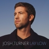 Lay Low - Josh Turner