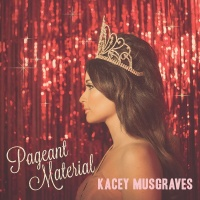 Dime Store Cowgirl - Kacey Musgraves