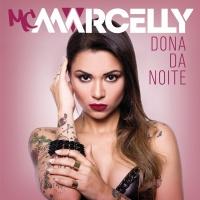 Dona Da Noite - MC Marcelly