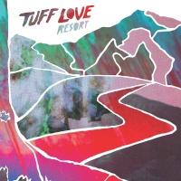 Resort - Tuff Love