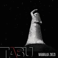 Nabiralka Zvezd - Tabu