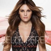 Ponte a cantar - Belle Perez