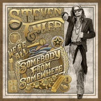 We're All Somebody From Somewh - Steven Tyler