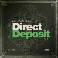 Def Jam Presents Direct Depos - 2 Chainz