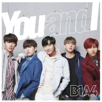 You And I - B1A4
