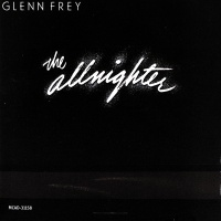 The Allnighter - Glenn Frey