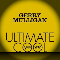 Gerry Mulligan: Verve Ultimate - Gerry Mulligan