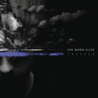Trapped - The Word Alive