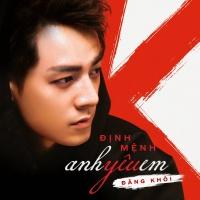 Định Mệnh Anh Yêu Em (Single) - Đăng Khôi