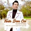Mashup Tình Đơn Côi (Single) - Nguyễn Phi Hùng