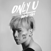 Only U (Single) - Hoàng Tôn