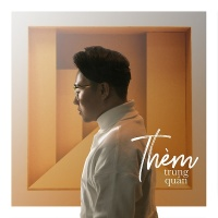 Thèm (Single) - Trung Quân Idol