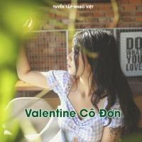 Valentine Cô Đơn - Various Artists