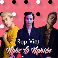 Rap Việt Nghe Là Nghiện