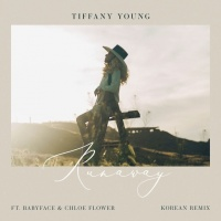 Runaway (Korean Remix) - Tiffany Young, Babyface, Chloe Flower