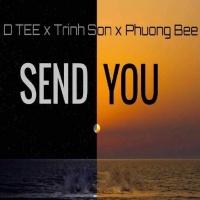 Send You (Single) - D Tee, Phương Bee, Trịnh Sơn