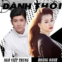 Đành Thôi (Version 1) (Single) - Hoàng Oanh (Mắt Ngọc), Ngô Viết Trung