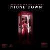 Phone Down (Single) - Stefflon Don, Lil Baby