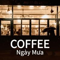 Coffee Ngày Mưa - Various Artists